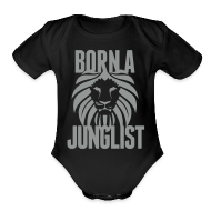 Baby Bodysuits ~ Baby Short Sleeve One Piece ~ Born A Junglist Baby
