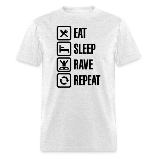 Eat,Sleep,Rave,Repeat Shirt - Men's T-Shirt