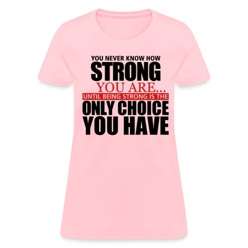 True Strength - Women's T-Shirt