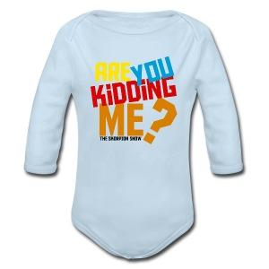 Kidding Me? - Long Sleeve Baby Bodysuit