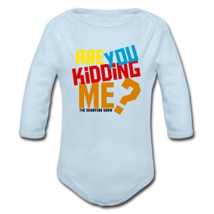 Kidding Me? - Long Sleeve Baby Bodysuit