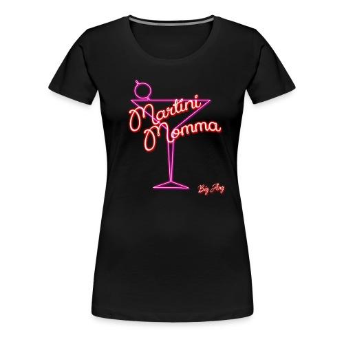 Martini Momma - Women's Premium T-Shirt