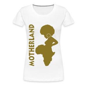 Motherland  - Women's Premium T-Shirt