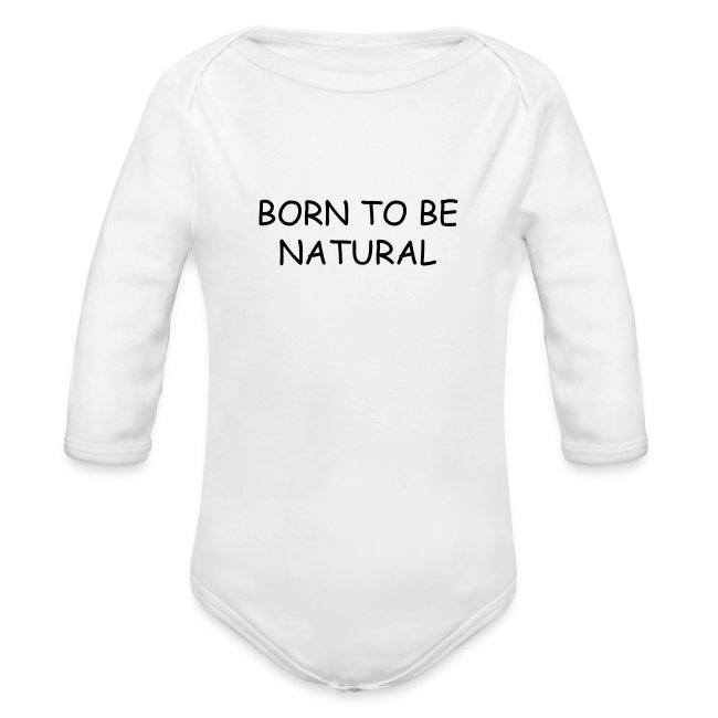 Born to be Natural