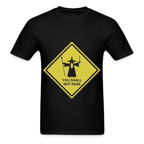 You Shall Not Pass - Men's T-Shirt