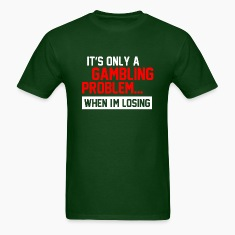 Gambling Problem 2 T-Shirts