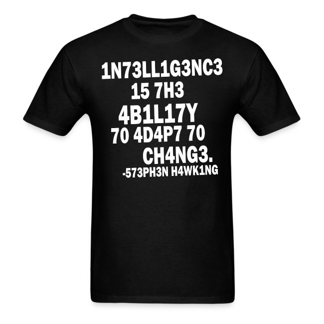 Intelligence - Stephen Hawking t shirt