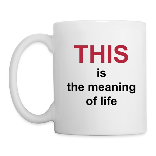 Meaning of Life Mug - Coffee/Tea Mug