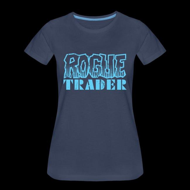 bb74d10c3 Zhu Shop US | ROGUE TRADER [F] - Women's Premium T-Shirt