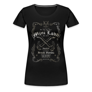 Mini Ladd Whiskey Womans - Women's Premium T-Shirt