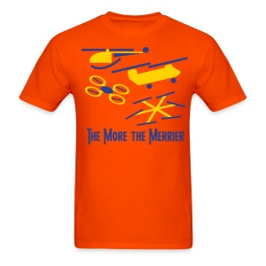 The More the Merrier T-Shirt - Men's T-Shirt