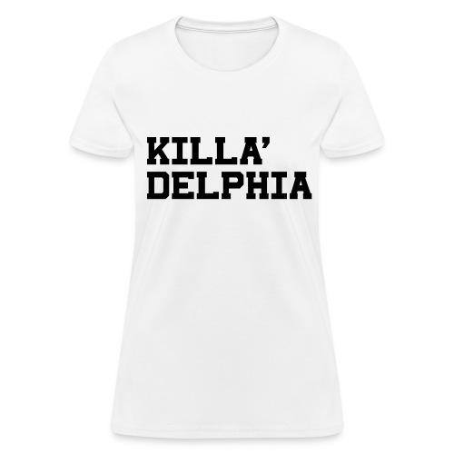 Killadelphia Tee - Women's T-Shirt