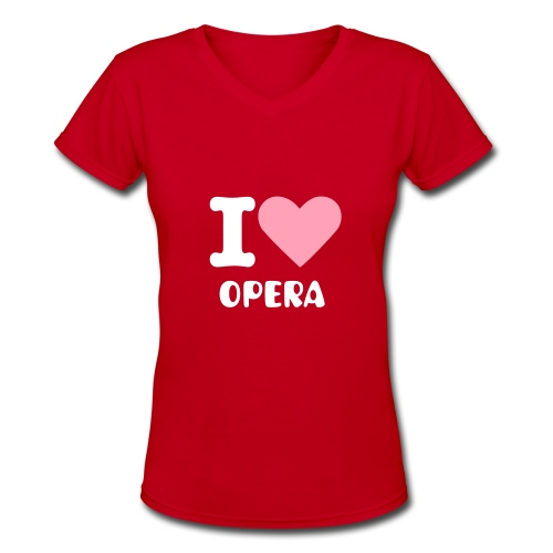 V neck I Heart Opera-p - Women's V-Neck T-Shirt
