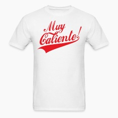 Muy Calientee (final) T-Shirts