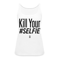 Tanks ~ Women's Premium Tank Top ~ #SELFIE