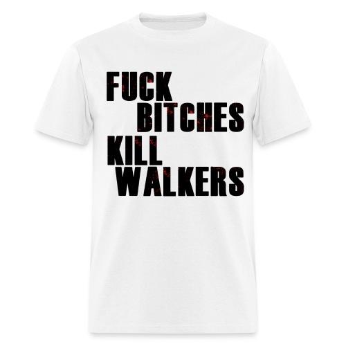 F*** B*** Kill Walkers Men's T - Men's T-Shirt