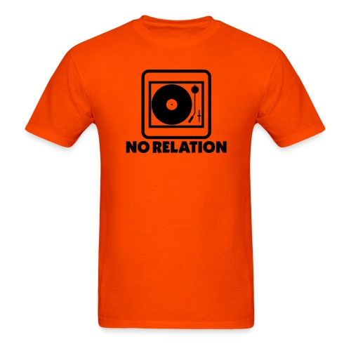 DJ No Relation T Shirt - Men's T-Shirt