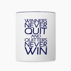 Winners Never Quit And Quitters Never Win Bottles & Mugs