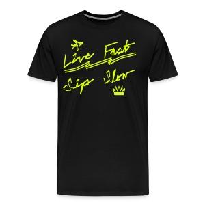 Live Fast, Sip Slow [NEON YLW] - Men's Premium T-Shirt