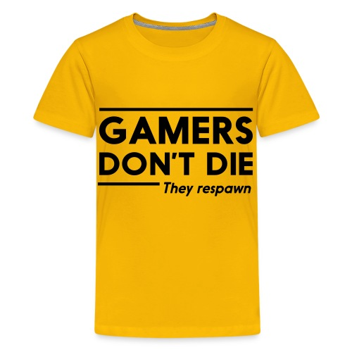 Gamers don't die. - Kids' Premium T-Shirt