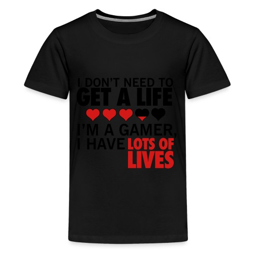 I don't need to get a life... - Kids' Premium T-Shirt
