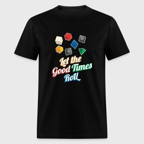 Nerd Let The Good Times Roll Dice - Men's T-Shirt