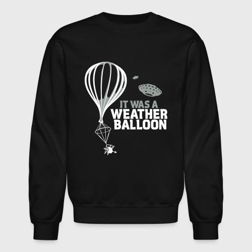 Weather Balloon UFO Aliens - Crewneck Sweatshirt
