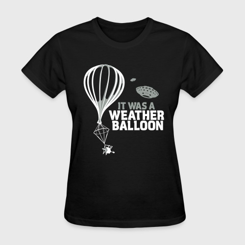Weather Balloon UFO Aliens - Women's T-Shirt