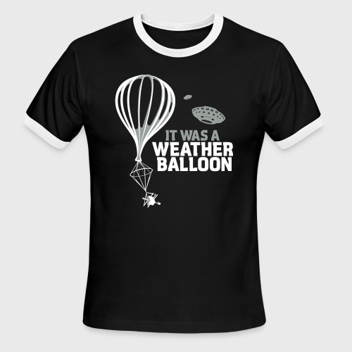 Weather Balloon UFO Aliens - Men's Ringer T-Shirt