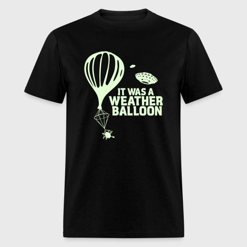 Weather Balloon GLOW UFO Aliens X-Files - Men's T-Shirt