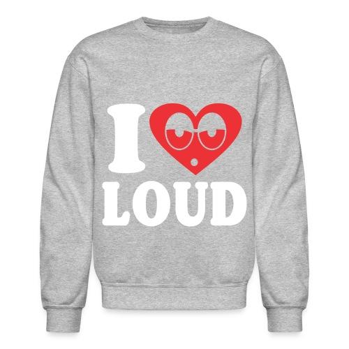 I Heart Loud LS - Crewneck Sweatshirt