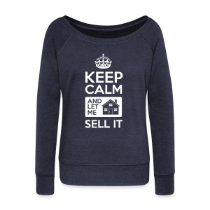 Keep Calm Sell It Wide Sweat - Women's Wideneck Sweatshirt
