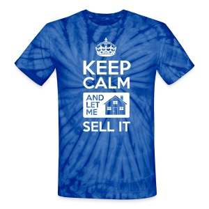 Keep Calm Sell It Tie Dye - Unisex Tie Dye T-Shirt