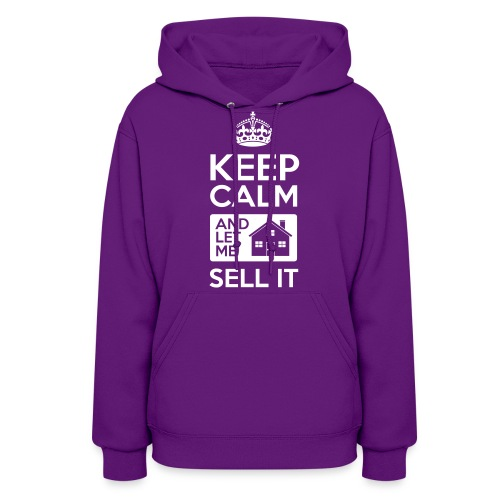 Keep Calm Sell It Sweat Hood - Women's Hoodie