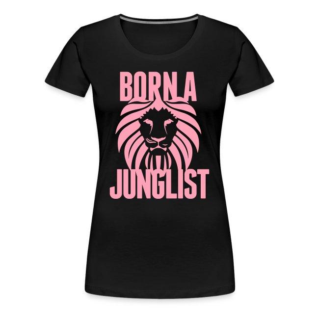 Born A Junglist Ladies