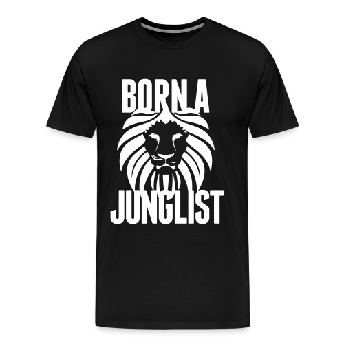 Born A Junglist - Men's Premium T-Shirt