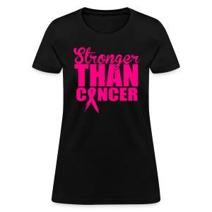 Stronger Than Cancer - Women's T-Shirt