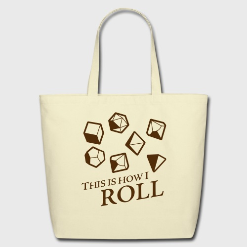 How I Roll Dice Dungeons & Dragons - Eco-Friendly Cotton Tote