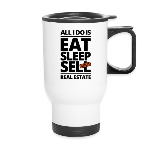 Eat Sleep Sell Travel - Travel Mug