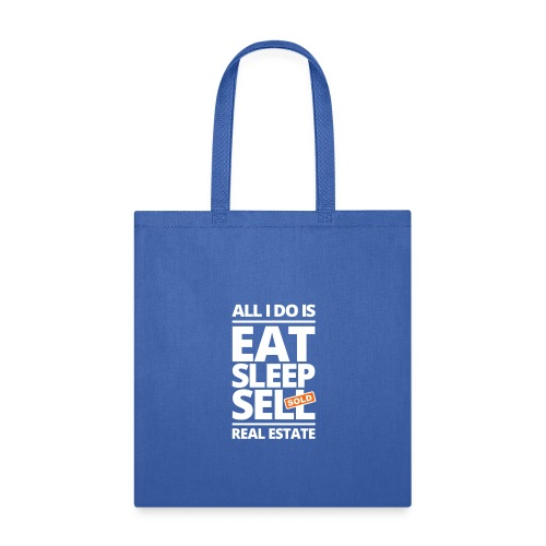 Eat Sleep Sell Tote - Tote Bag