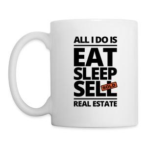 Eat Sleep Sell Mug - Coffee/Tea Mug