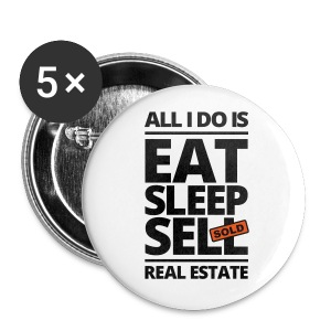 Eat Sleep Sell 2.25 - Large Buttons