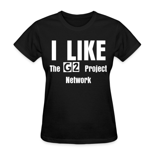 I Like The G2 Project Network - Womens - Women's T-Shirt