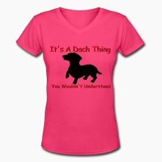 Women's Dach Thing Dachshund Lovers Shirt