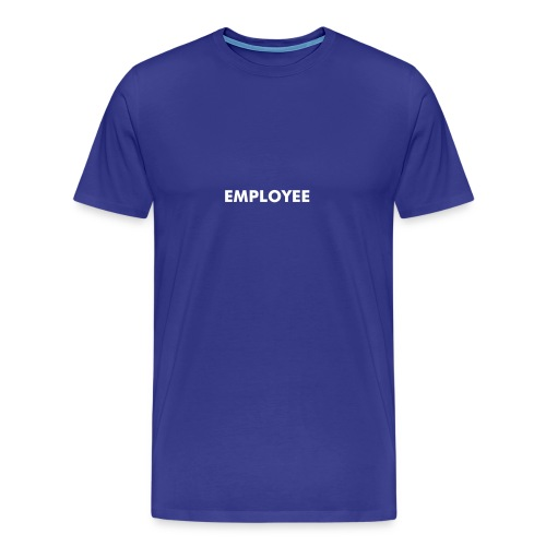 Employee - Men's Premium T-Shirt