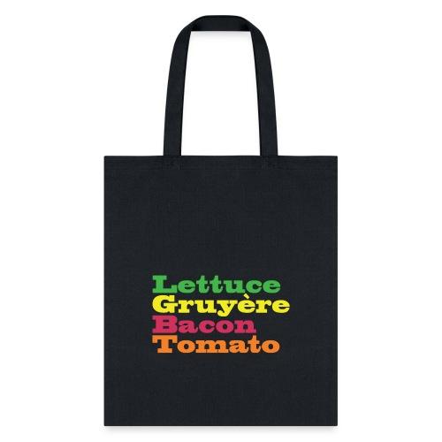 LGBTote Lettuce Gruyere Bacon Tomato - Tote Bag