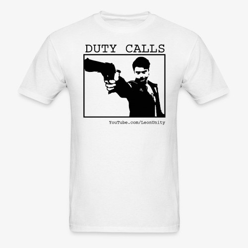 Duty Calls - T-Shirt - Men's T-Shirt