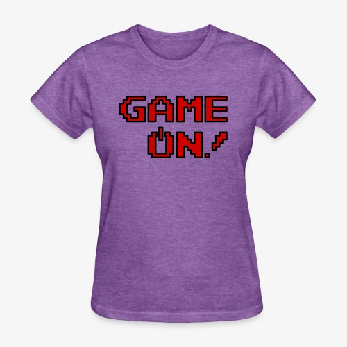 Game On! (Womens) - Women's T-Shirt