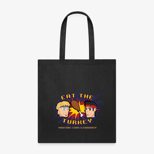 Eat the Turkey Bag - Tote Bag