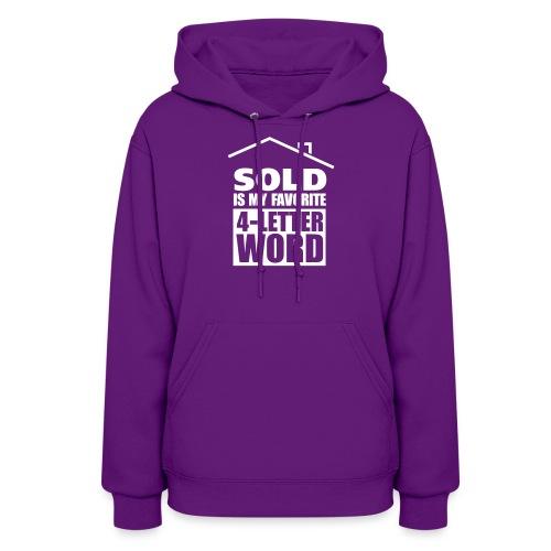 My Favorite Word Sweatshirt - Women's Hoodie